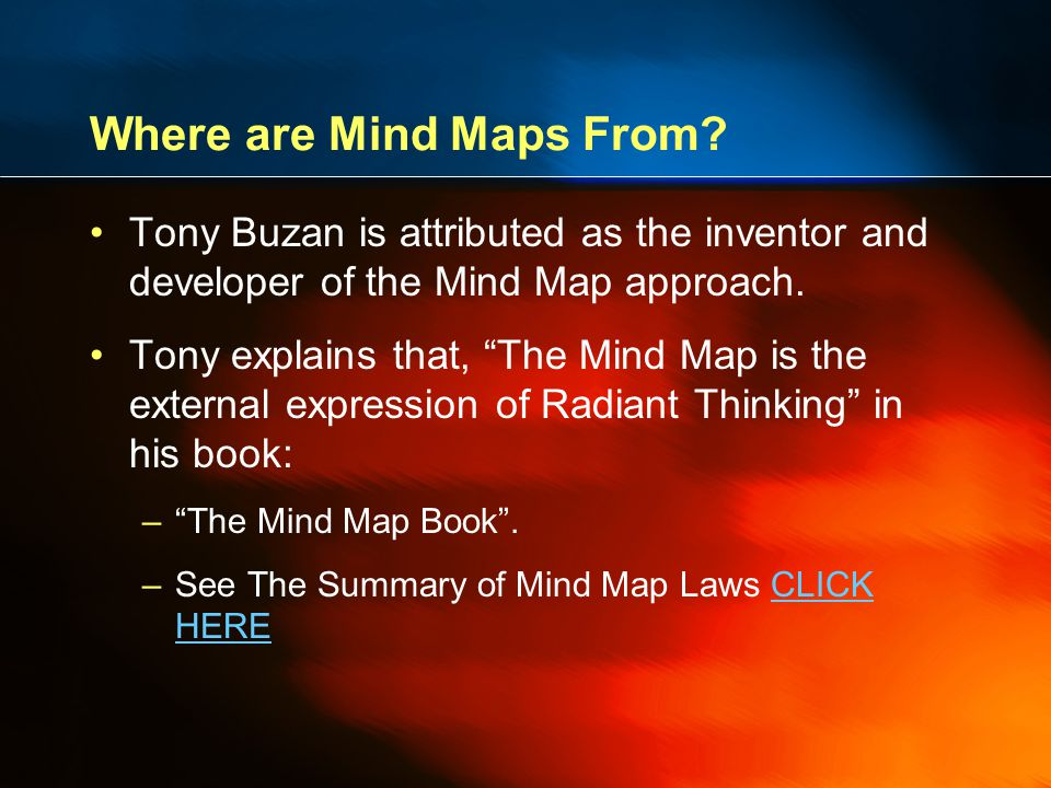 Mind Maps and Radiant Thinking Radiant Thinking (from 'to radiate', meaning 'to spread or move in all directions from a given center') refers to associate thought processes that proceed from or connect to a central point.