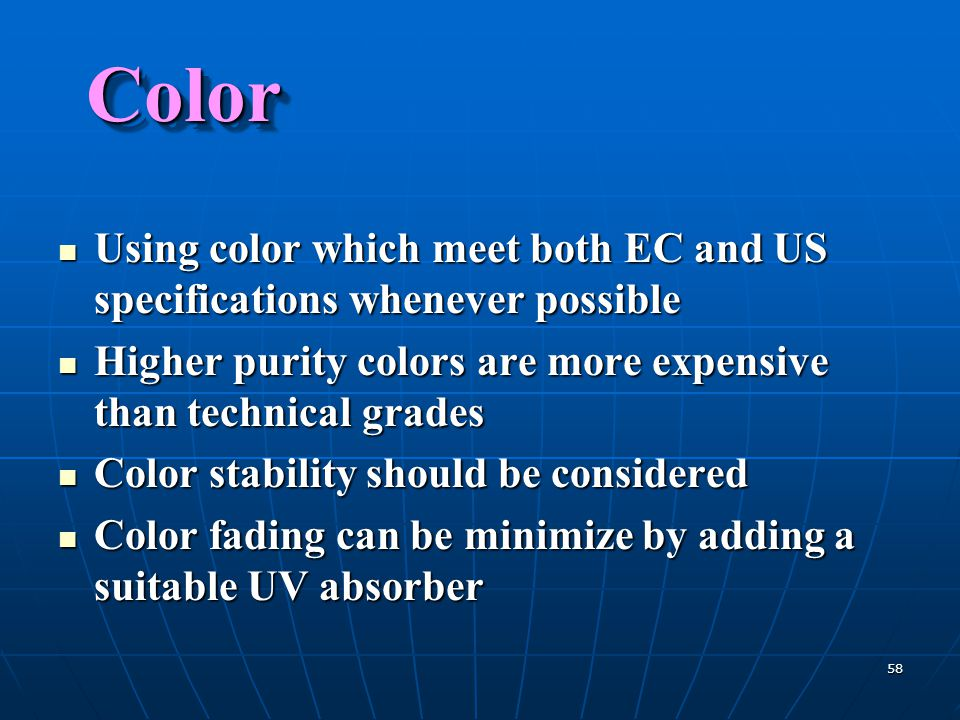 58 ColorColor Using color which meet both EC and US specifications whenever possible Using color which meet both EC and US specifications whenever pos