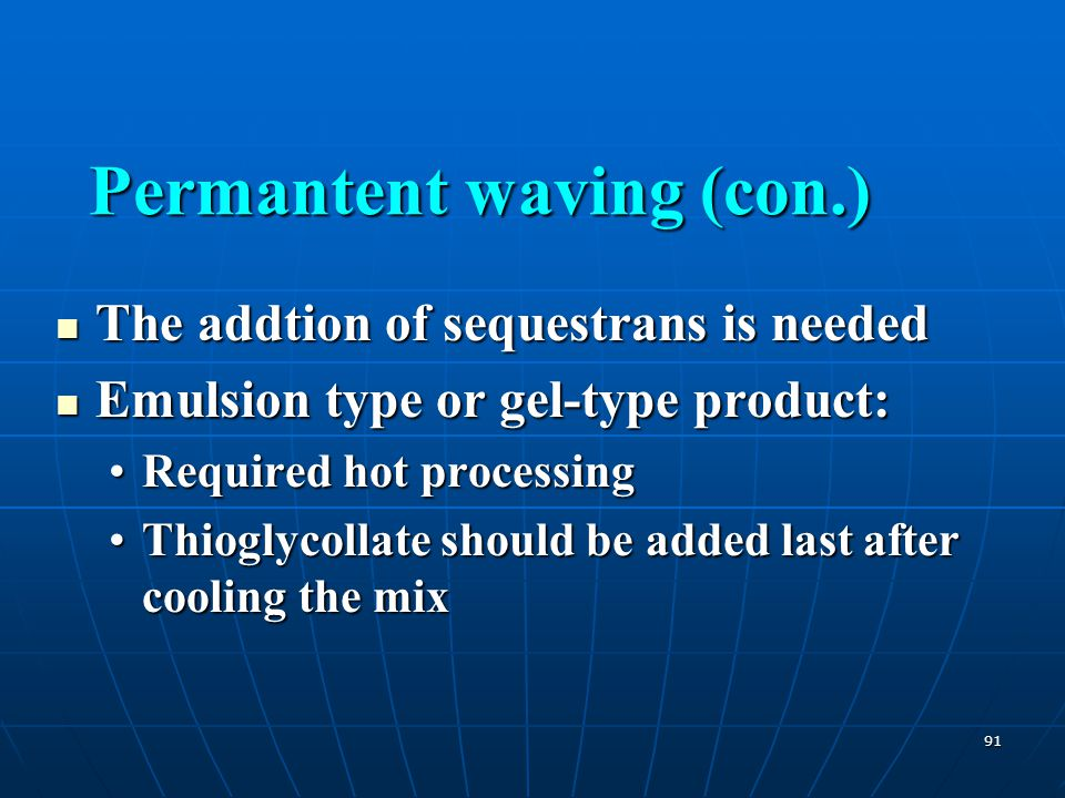 91 The addtion of sequestrans is needed The addtion of sequestrans is needed Emulsion type or gel-type product: Emulsion type or gel-type product: Req