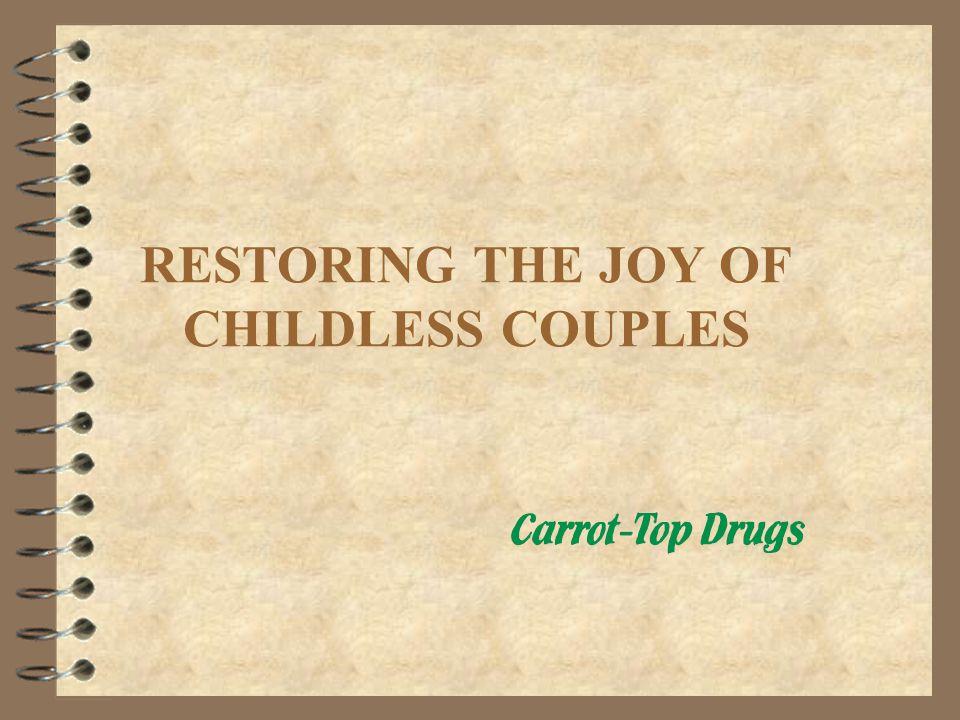 RESTORING THE JOY OF CHILDLESS COUPLES TJJC
