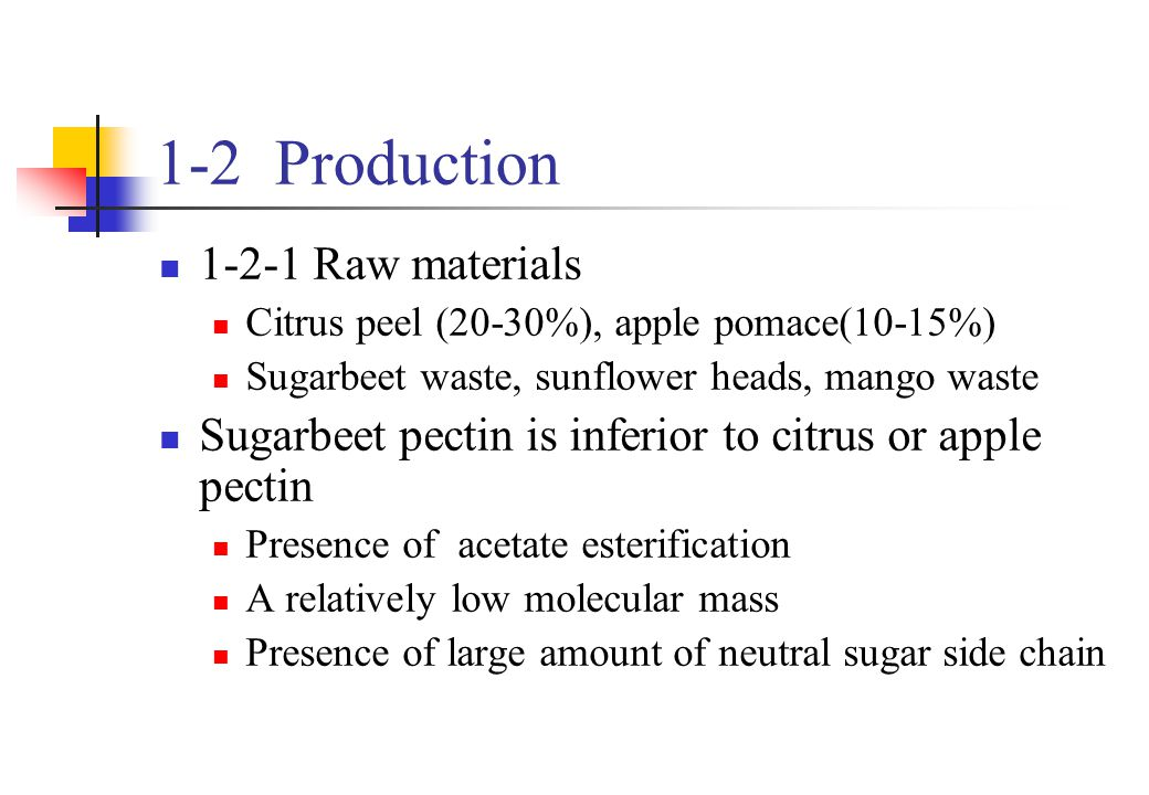 1-5 Chemical properties Pectins are polyanions at neutral pH and approach zero charge at low pH Dissociations of the individual –COOH groups are not independent: pK = 2.9-3.3 The pH at 50% dissociation of the pectin ranges from 3.5 through 4.5 React with positively charged polymers, such as protein at pH values less than their pI