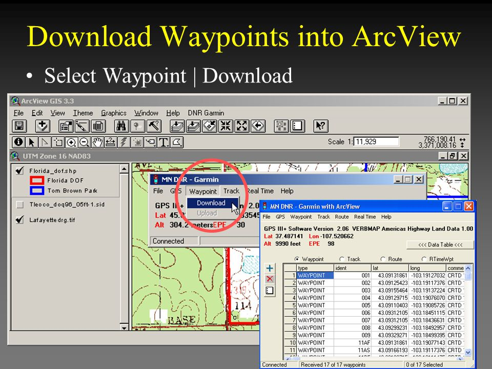 Select Waypoint | Download Download Waypoints into ArcView