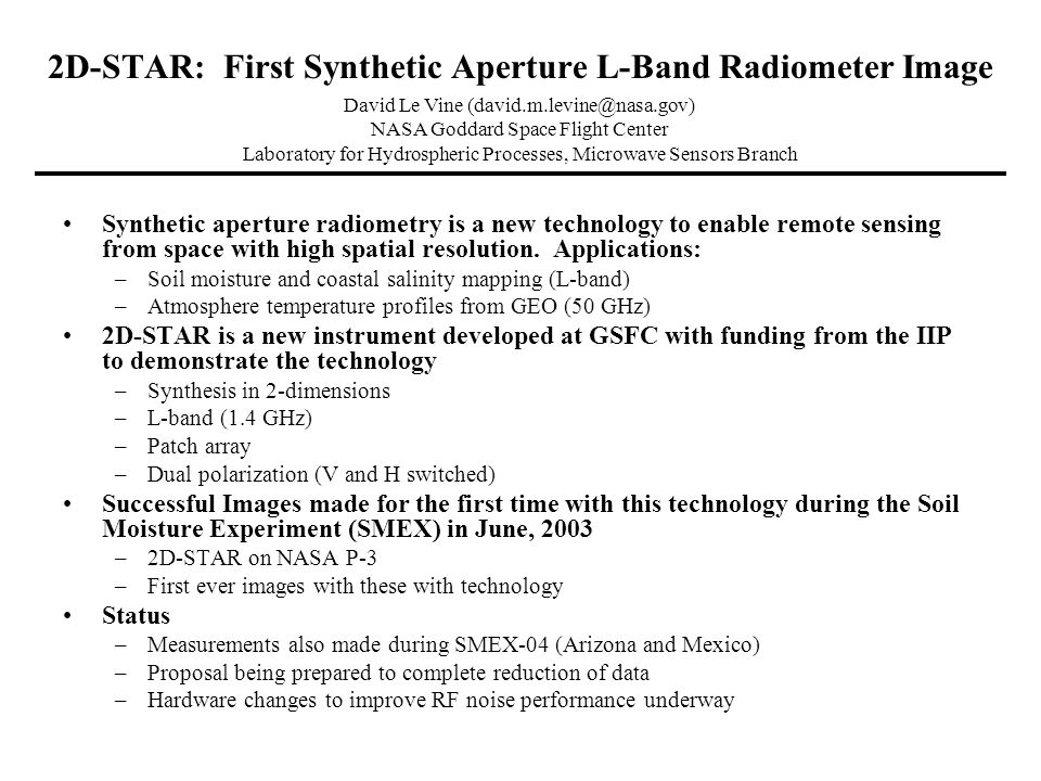 2D-STAR: First Synthetic Aperture L-Band Radiometer Image Synthetic aperture radiometry is a new technology to enable remote sensing from space with high spatial resolution.