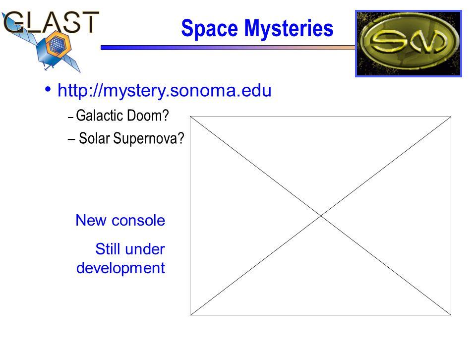 http://mystery.sonoma.edu – Galactic Doom. – Solar Supernova.