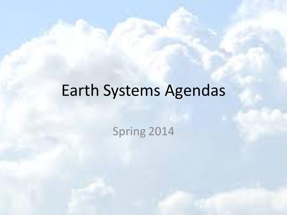 Earth Systems Agendas Spring 2014