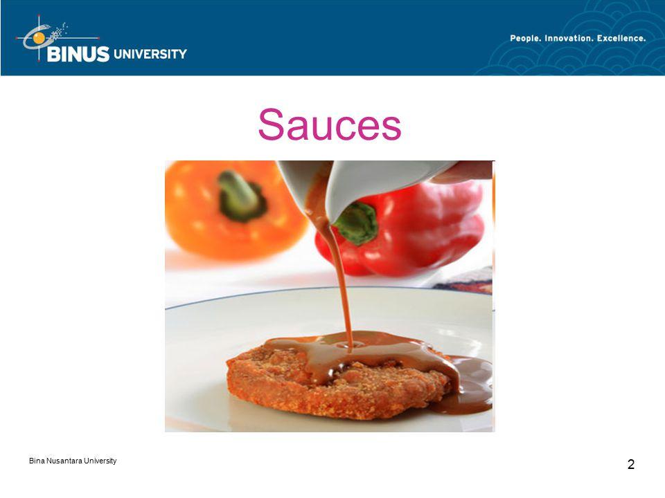 Bina Nusantara University 2 Sauces