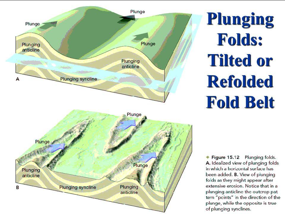 Plunging Folds: Tilted or Refolded Fold Belt