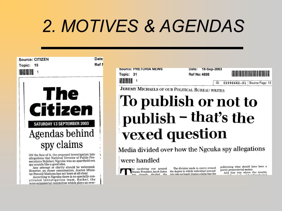 2. MOTIVES & AGENDAS