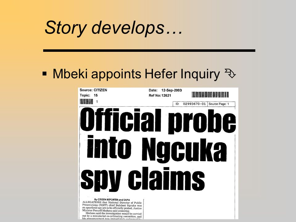 Story develops…  Mbeki appoints Hefer Inquiry 