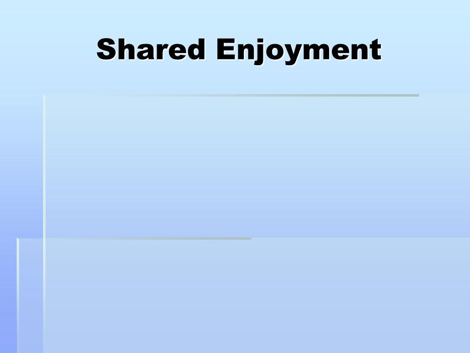 Shared Enjoyment