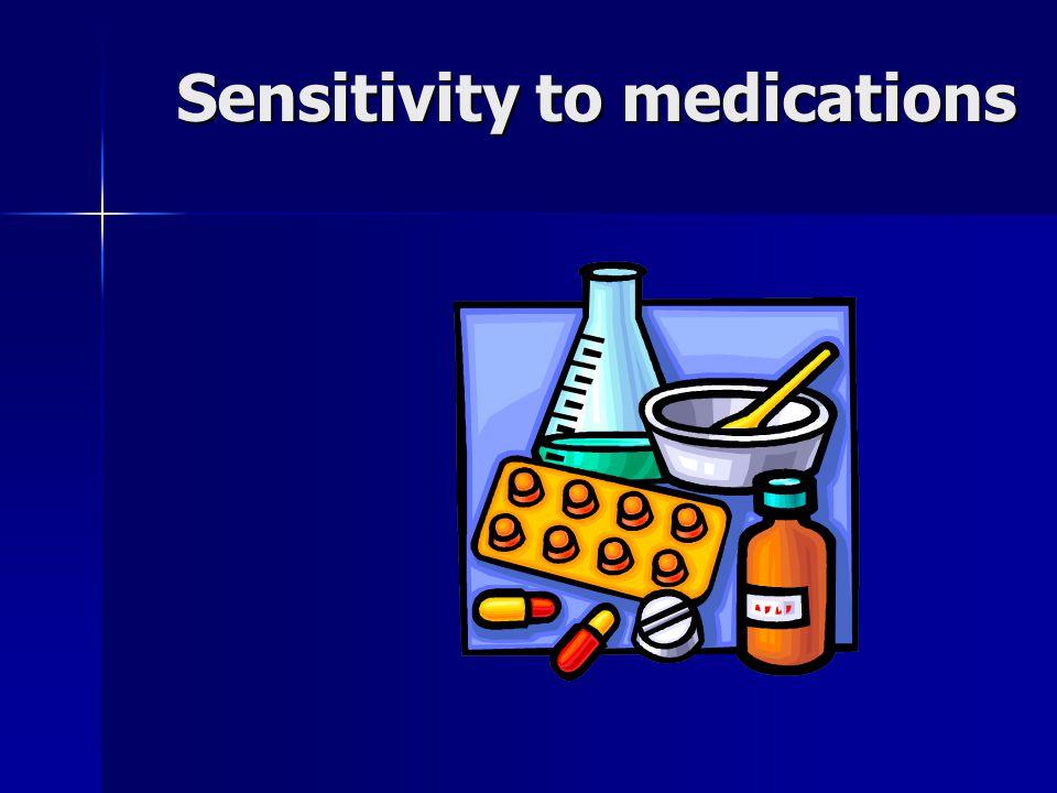 Sensitivity to medications