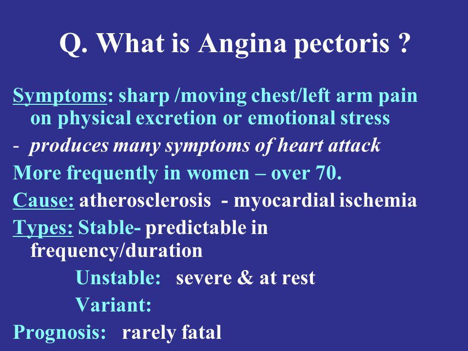 Q.What is Angina pectoris .