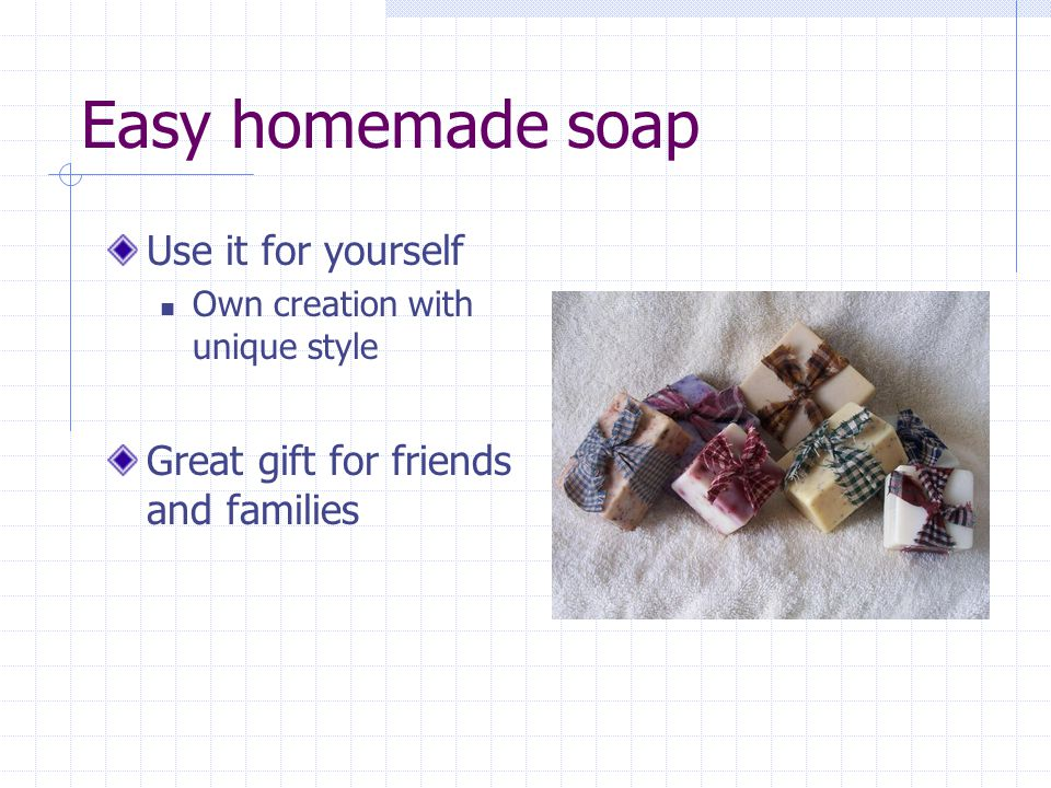 Easy homemade soap Use it for yourself Own creation with unique style Great gift for friends and families