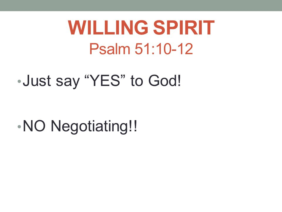 REPENTANCE A desire/willingness to be different Leave it behind Walk in New Life