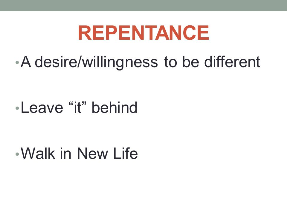 REPENTANCE Track Communion Confessions Track Patterns of Leaving it behind Abusing the Grace of God