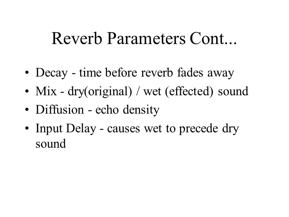 Reverb Parameters Cont...