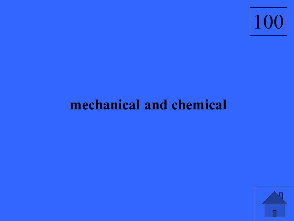 mechanical and chemical 100