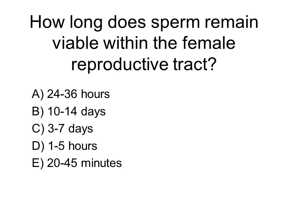 How long does sperm remain viable within the female reproductive tract.