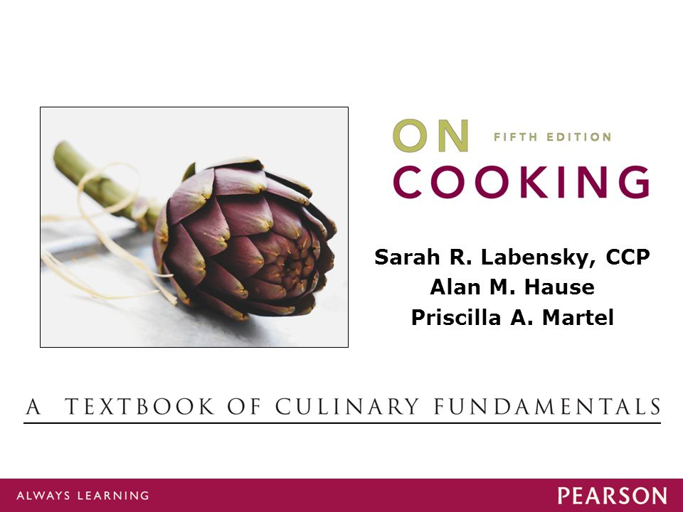 On Cooking Sarah R Labensky, Alan M.Hause, Priscilla A.