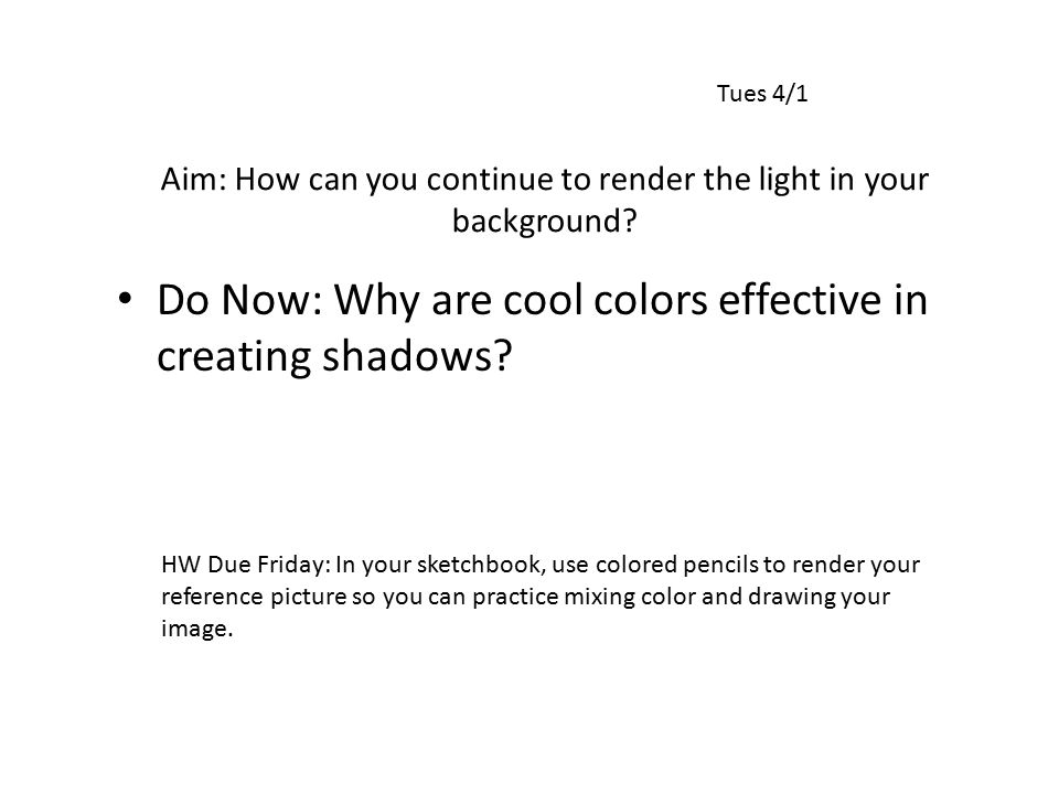 Aim: How can you continue to render the light in your background.
