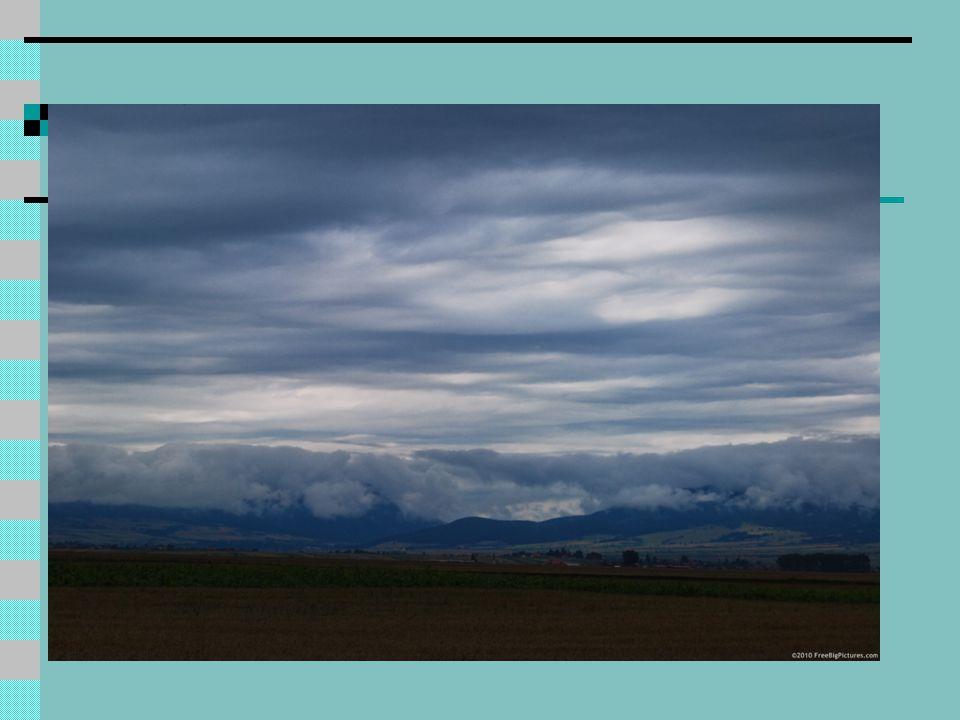 Cirrus Clouds http://www.met.tamu.edu/class/Metr304/Severedir/CirrusClouds.jpg