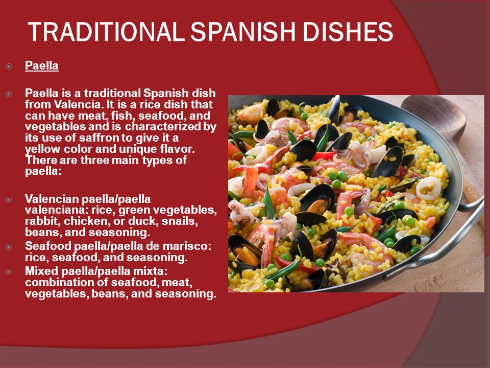 Tapas Tapas is a great Spanish food tradition composed of small dishes of different types of food, like appetizers or snacks.