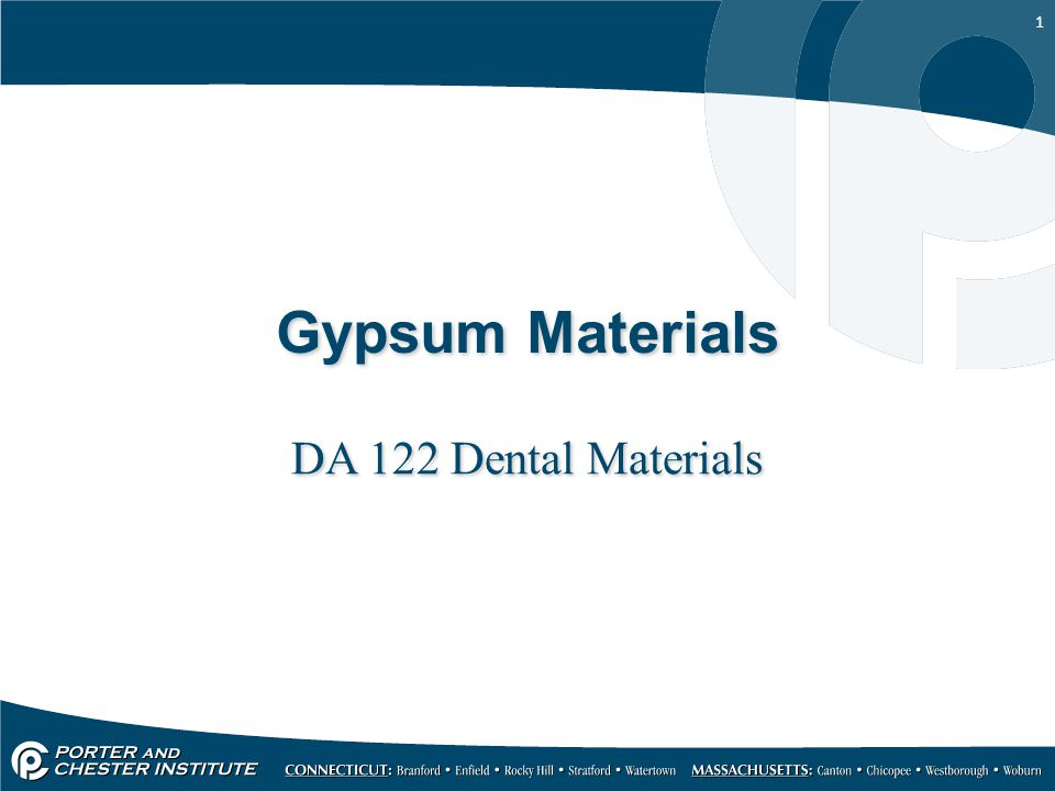 1 Gypsum Materials DA 122 Dental Materials