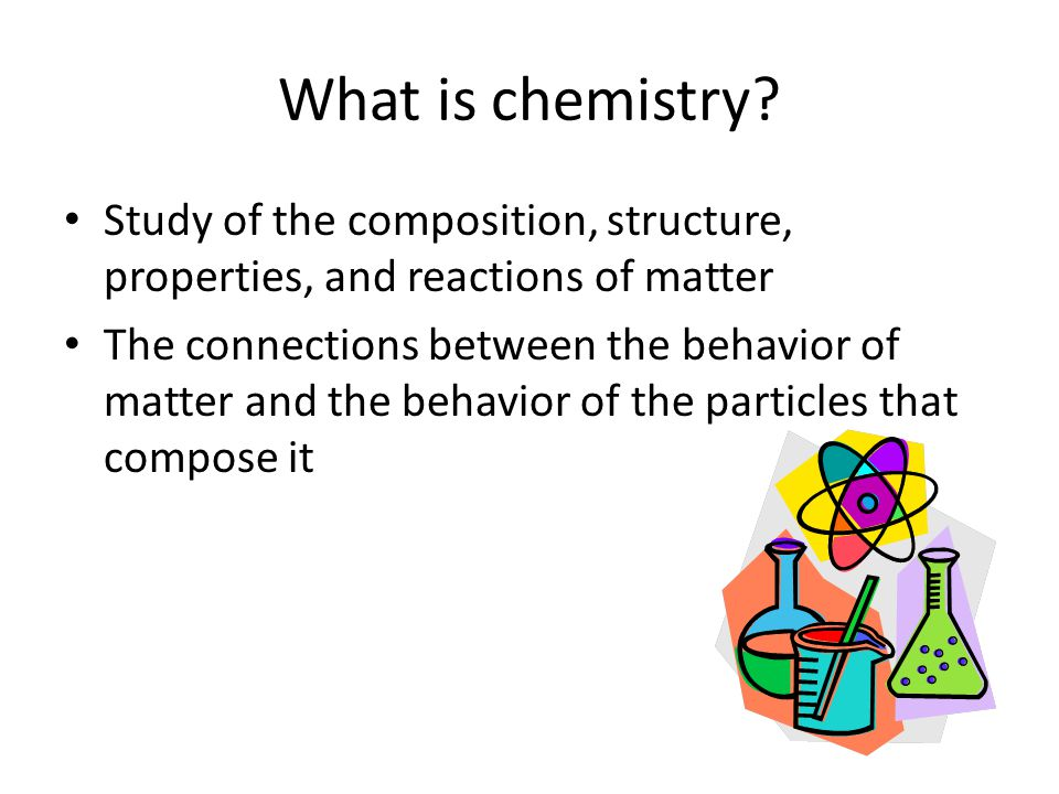 What is chemistry.