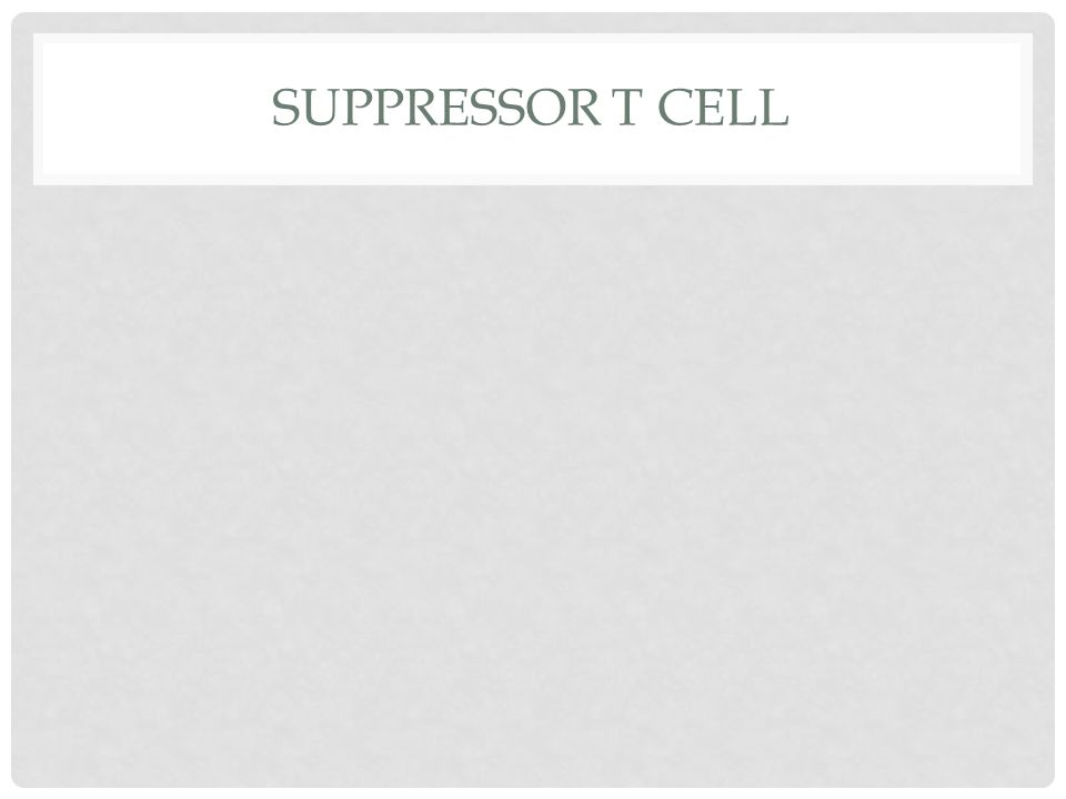 SUPPRESSOR T CELL
