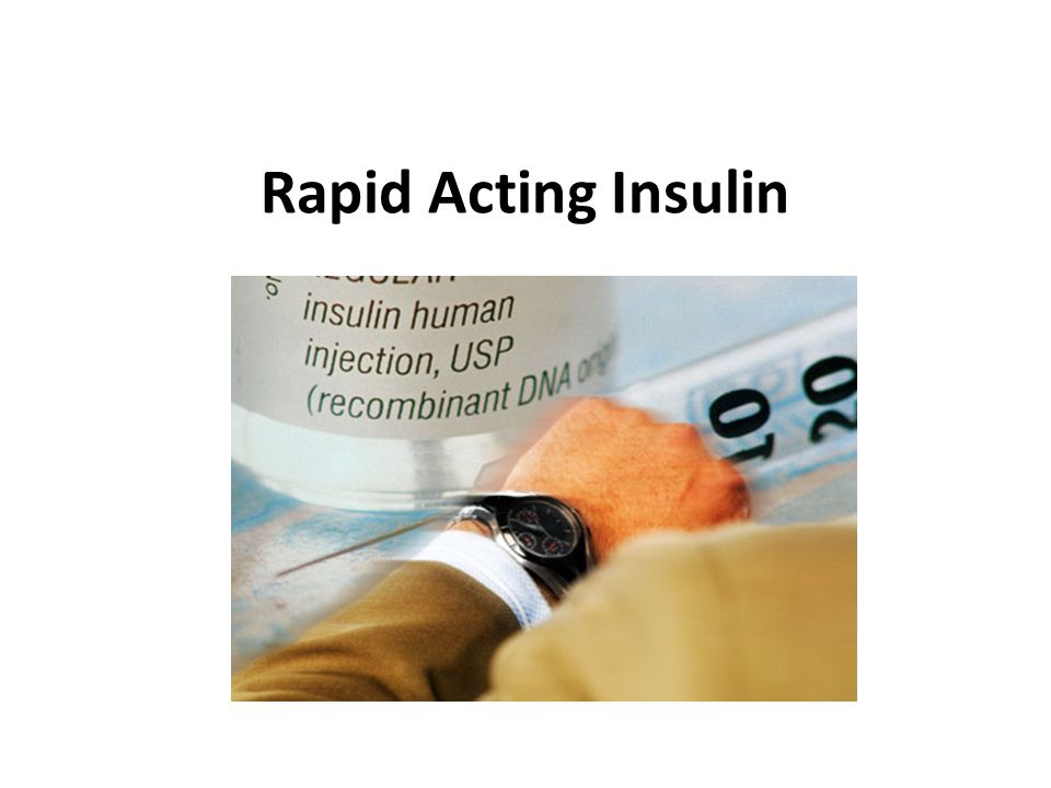 Rapid Acting Insulin