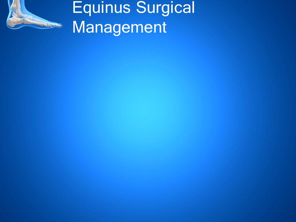 Equinus Surgical Management