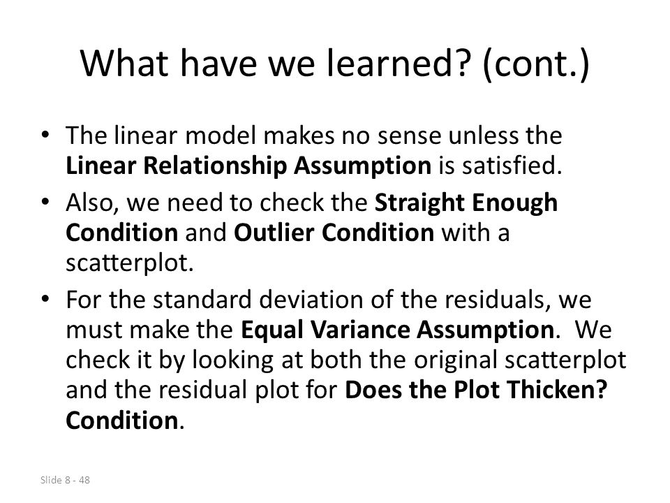 Slide 8 - 48 What have we learned.