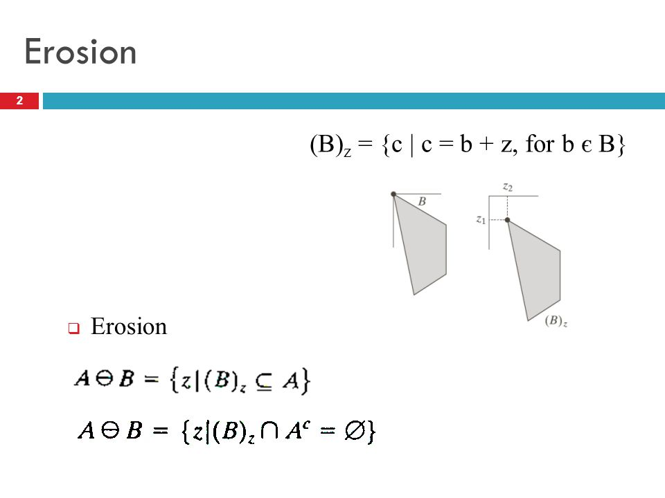 Convex Hull 13 Erosion Dilation Opening Closing The Hit-or-Miss Transformation