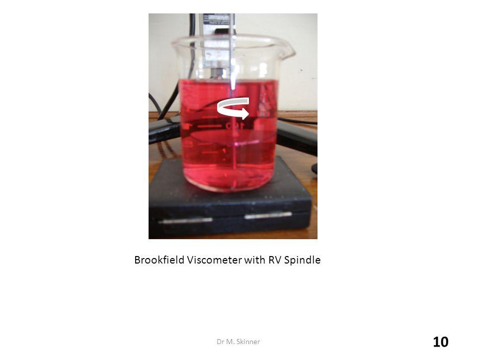 Dr M. Skinner Brookfield Viscometer with RV Spindle 10