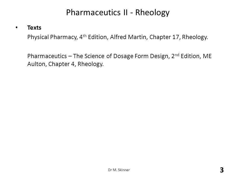 Pharmaceutics II - Rheology Rheograms for Newtonian and Non-Newtonian Flow Physical Pharmacy p.522 Dr M.