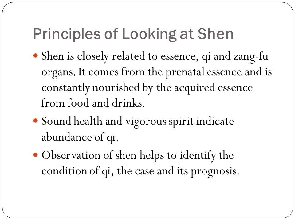 Looking at Shen 神 The physician observes the general manifestation of life activities to judge the nature of a disease.