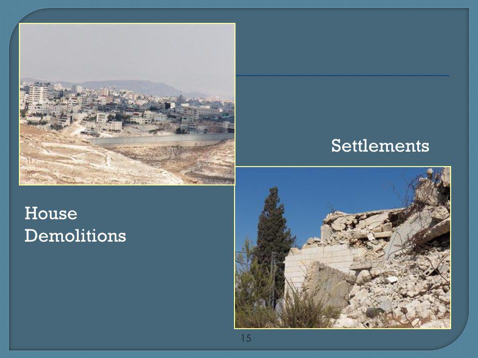 15 Settlements House Demolitions