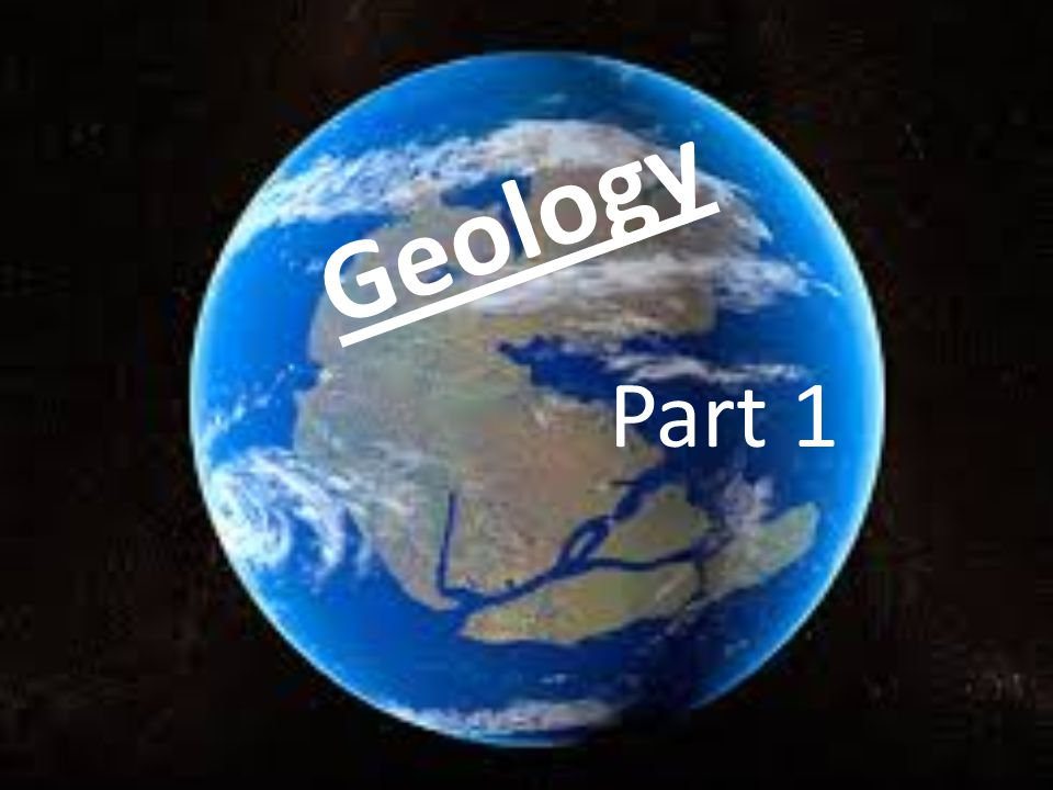 Geology Part 1
