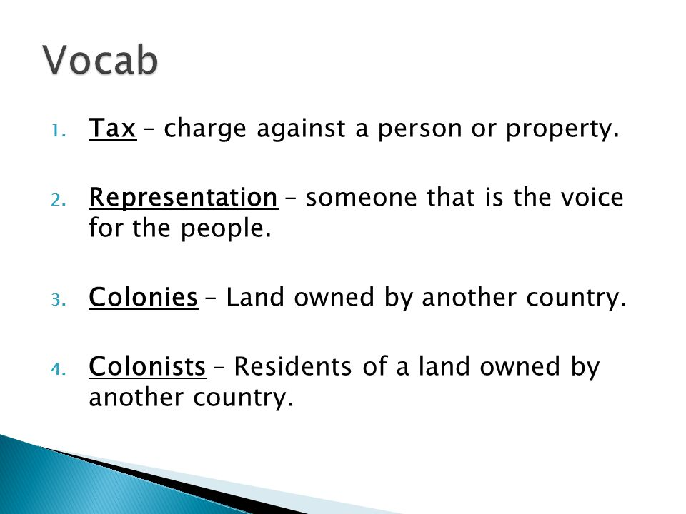 1. Tax – charge against a person or property. 2.