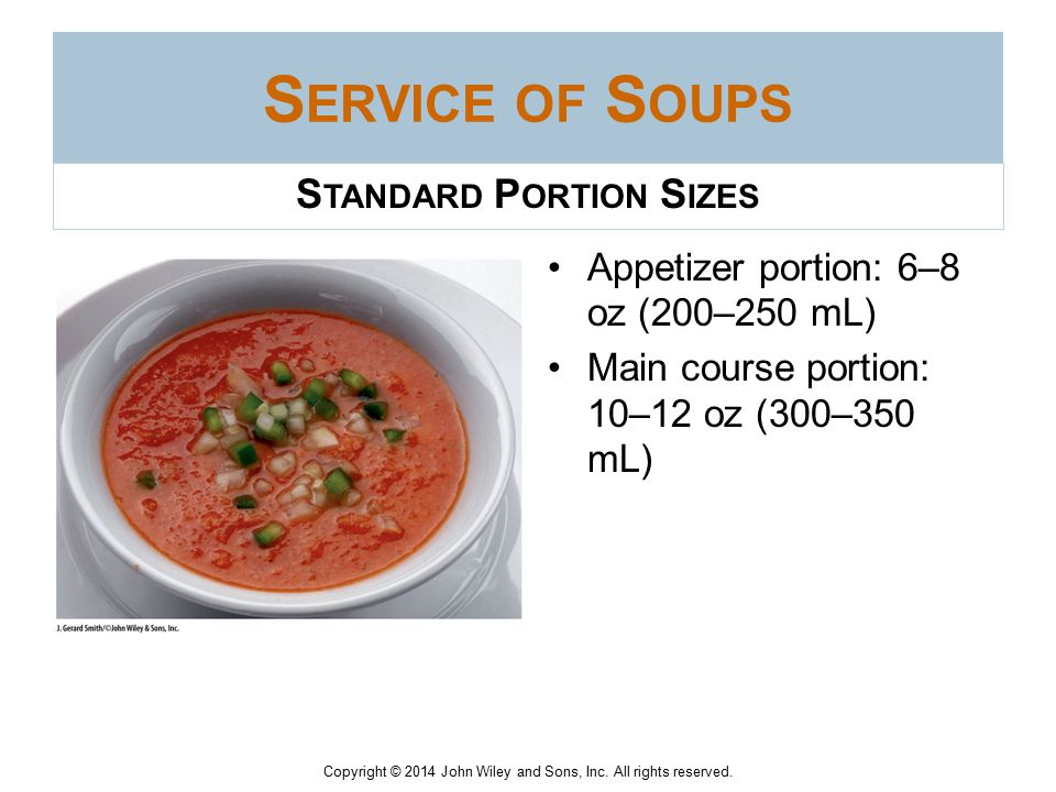 Copyright © 2014 John Wiley and Sons, Inc. All rights reserved. U NDERSTANDING S OUPS Vegetable soups for vegans must contain no meat or any other ani
