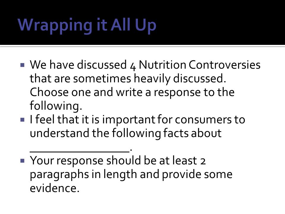  We have discussed 4 Nutrition Controversies that are sometimes heavily discussed.