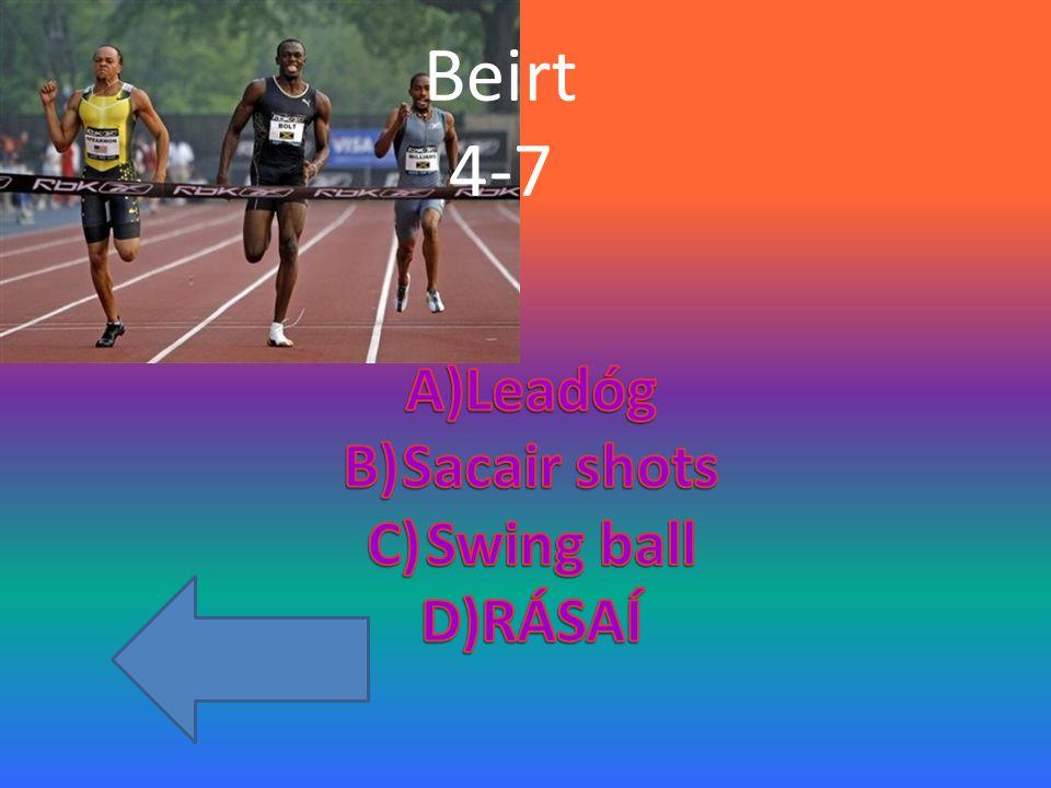 Beirt 4-7
