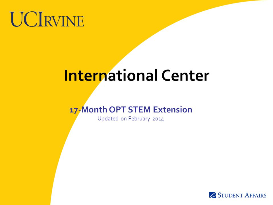 International Center 17-Month OPT STEM Extension Updated on February 2014