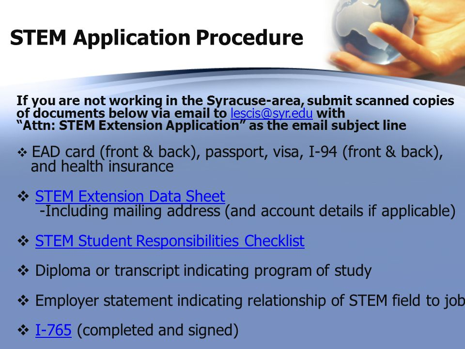 """STEM Application Procedure If you are not working in the Syracuse-area, submit scanned copies of documents below via email to lescis@syr.edu with """"Att"""
