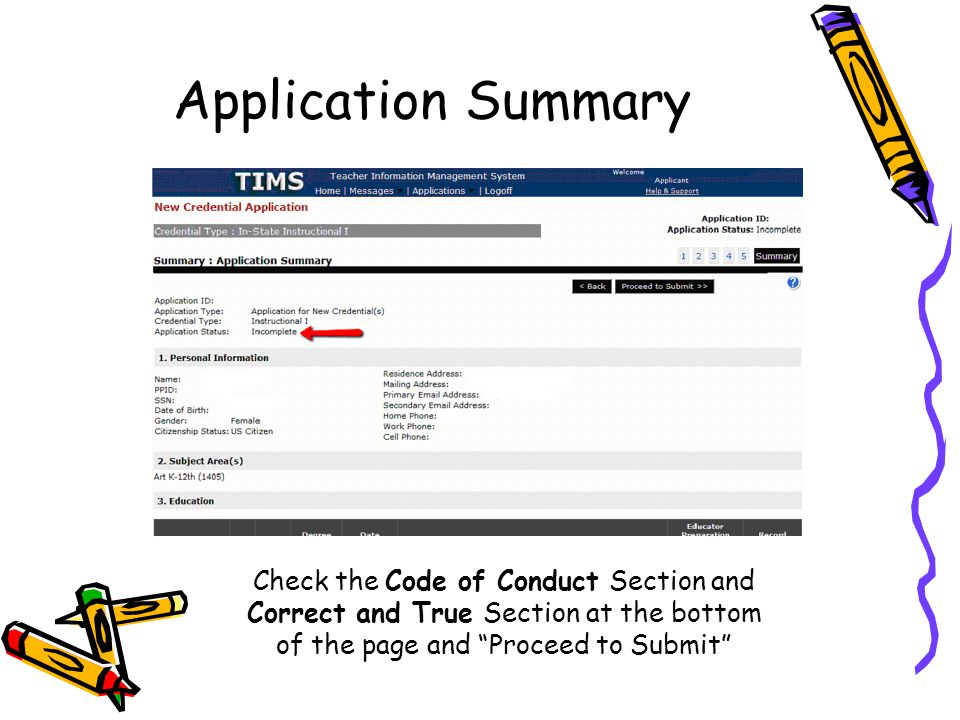 "Application Summary Check the Code of Conduct Section and Correct and True Section at the bottom of the page and ""Proceed to Submit"""