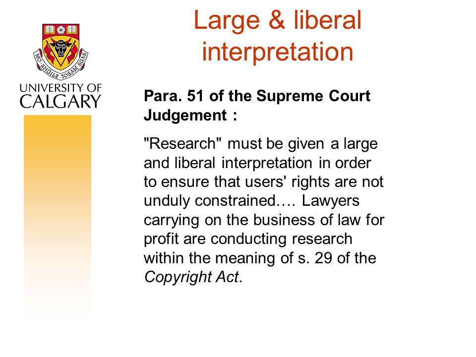 Large & liberal interpretation Para.