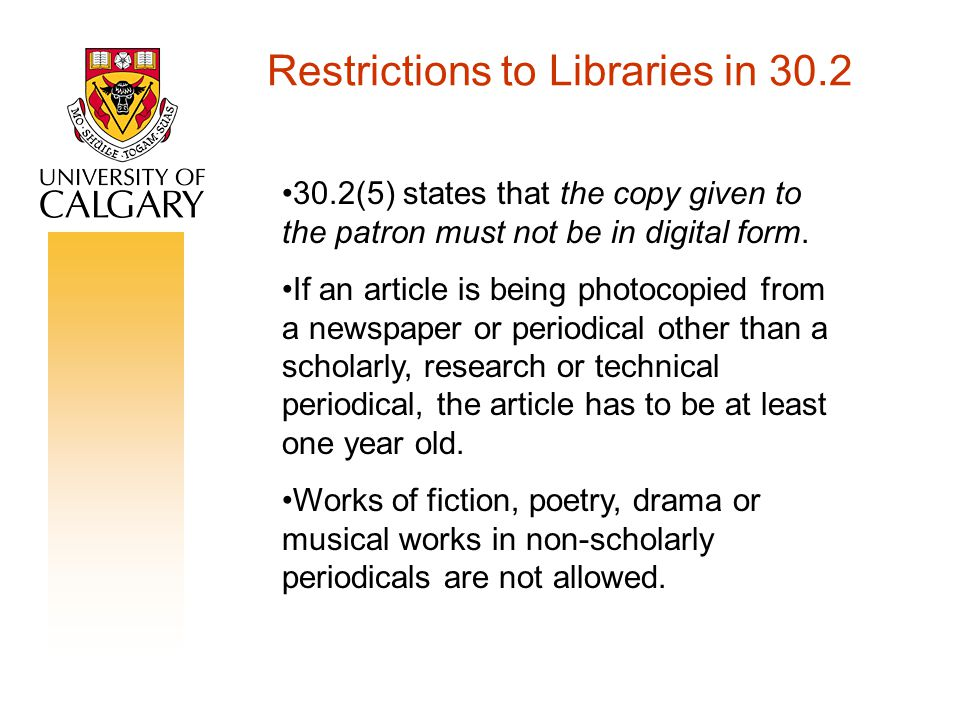 Restrictions to Libraries in 30.2 30.2(5) states that the copy given to the patron must not be in digital form.