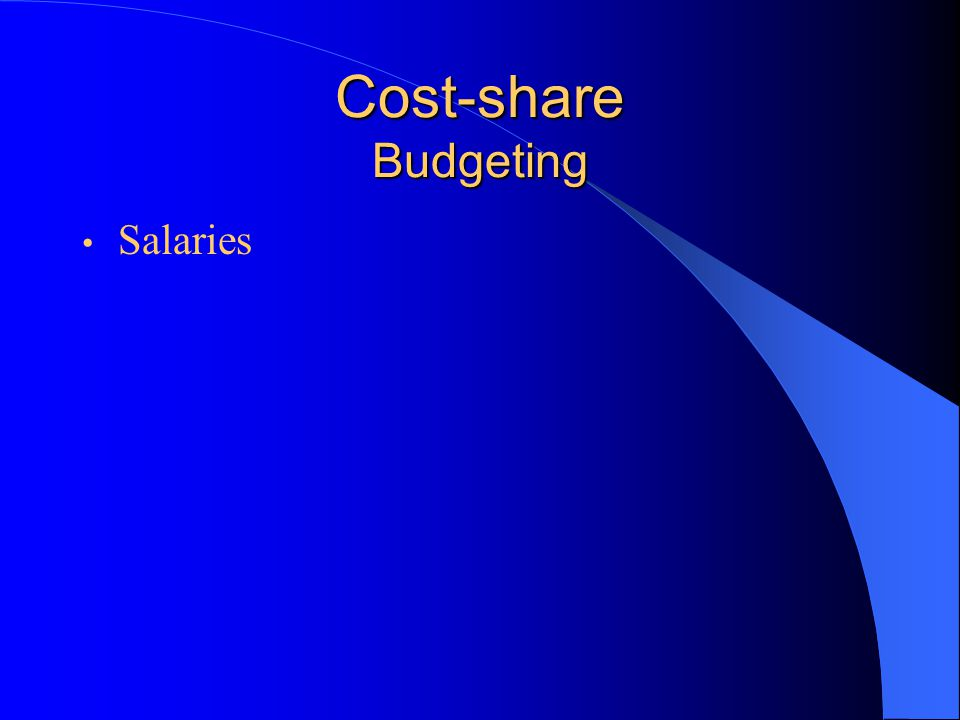 Cost-share Budgeting Salaries