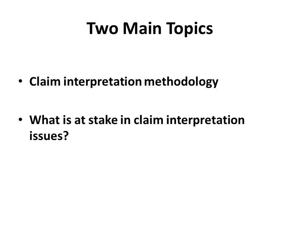 Claim Interpretation Intro to IP – Prof Merges 1.30.12
