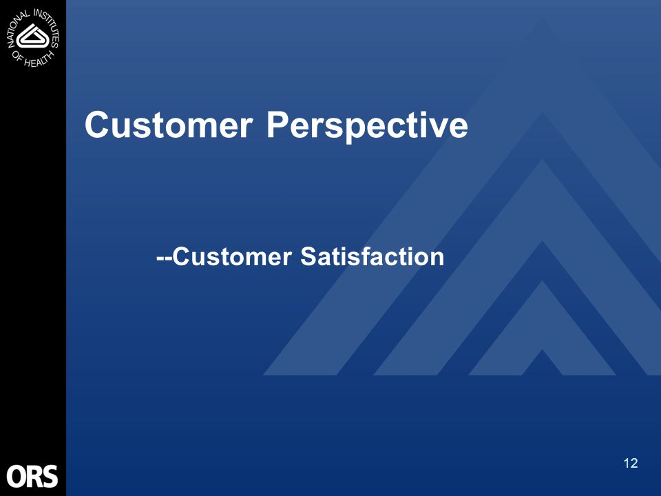 12 Customer Perspective --Customer Satisfaction